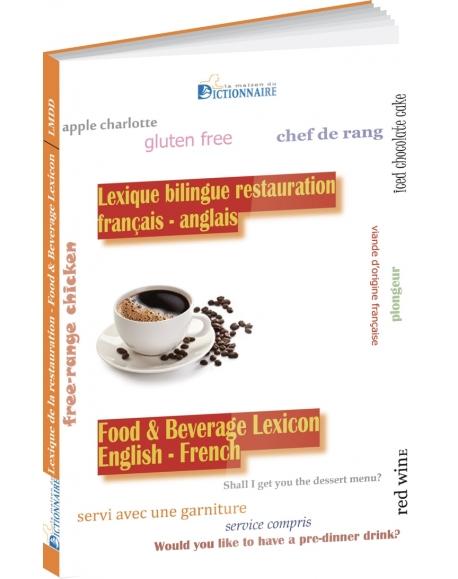 Lexique bilingue de la restauration (Anglais - Français)