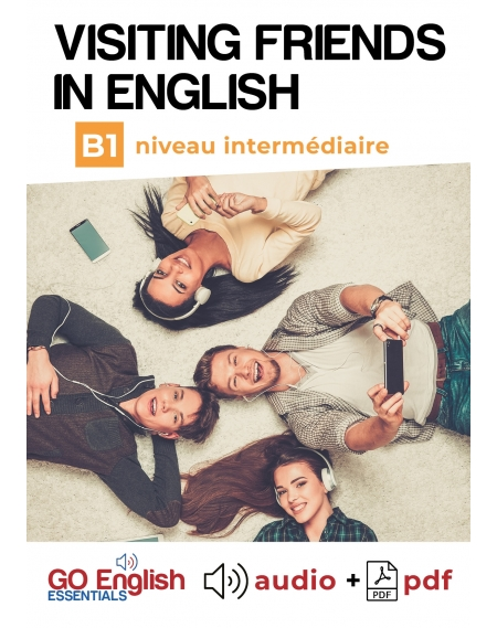 Visiting Friends in English - Downloadable