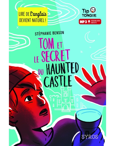 Tom et le secret du Haunted Castle